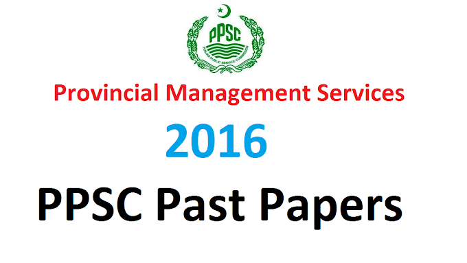 PROVINCIAL MANAGEMENT SERVICE BS-17 (2016)