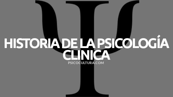 Historia de la psicología clínica