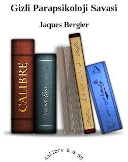 Jacques Bergier - Gizli Parapsikoloji Savaşı