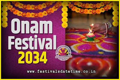 2034 Onam Festival Date and Time, 2034 Thiruvonam, 2034 Onam Festival Calendar