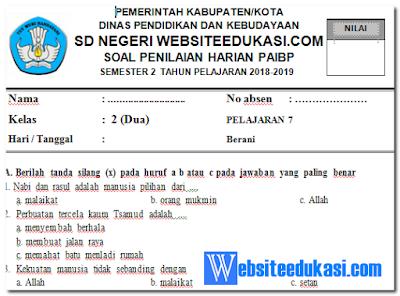 Soal PH/ UH PAI Kelas 2 Semester 2 K13 Tahun 2018/2019