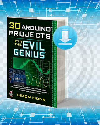 Free Book 30 Arduino Projects for the Evil Genius pdf.