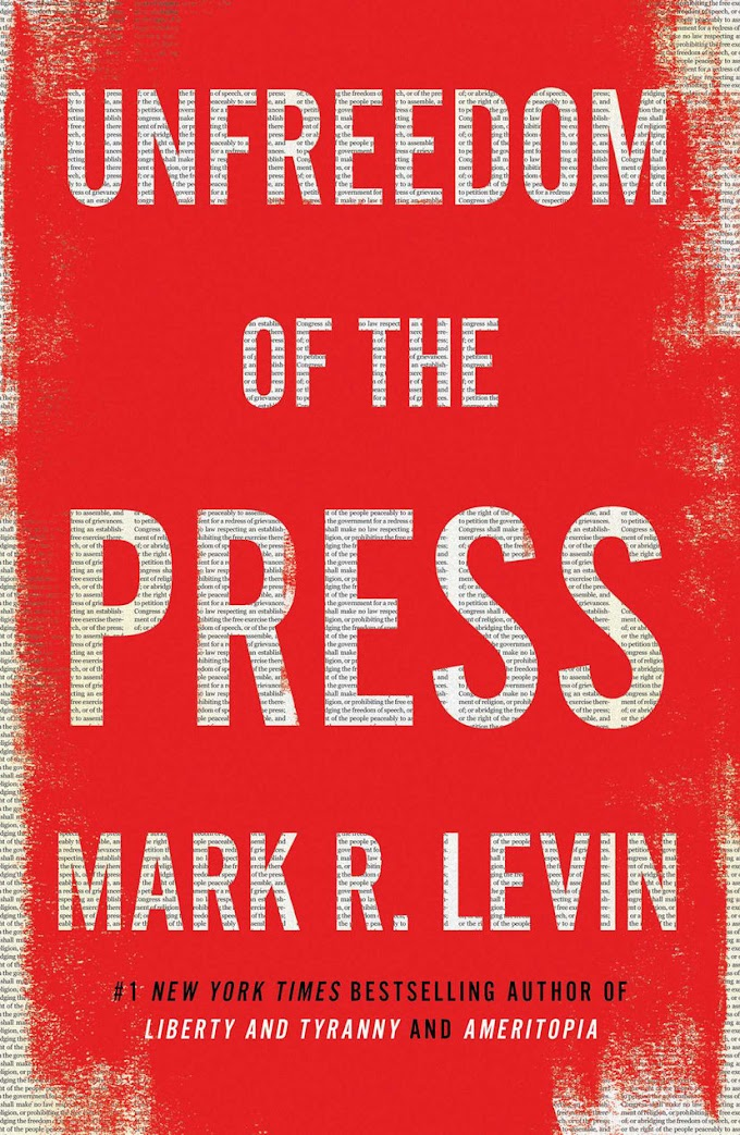 [PDF] Unfreedom of the Press By Mark R. Levin Free eBook Download