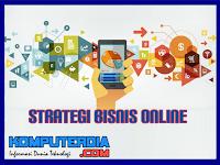 7 Strategi Jitu Untuk Meledakkan Penjualan Bisnis Online