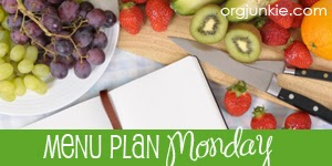 http://orgjunkie.com/2014/03/menu-plan-monday-march-2414.html