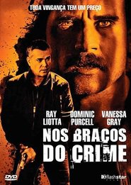 Nos Braços do Crime – Dublado (2012)