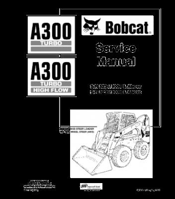 Bobcat Manual Download : BOBCAT A300 TURBO SKID STEER