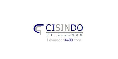 Lowongan Kerja PT. CISINDO Jababeka Cikarang 2019