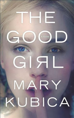 The Good Girl by Mary Kubica - book cover