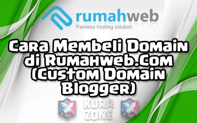 Cara Membeli Domain di Rumahweb.Com (Custom Domain Blogger)