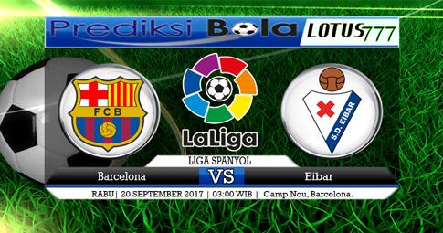 PREDIKSI SKOR Barcelona vs Eibar 20 SEPTEMBER 2017