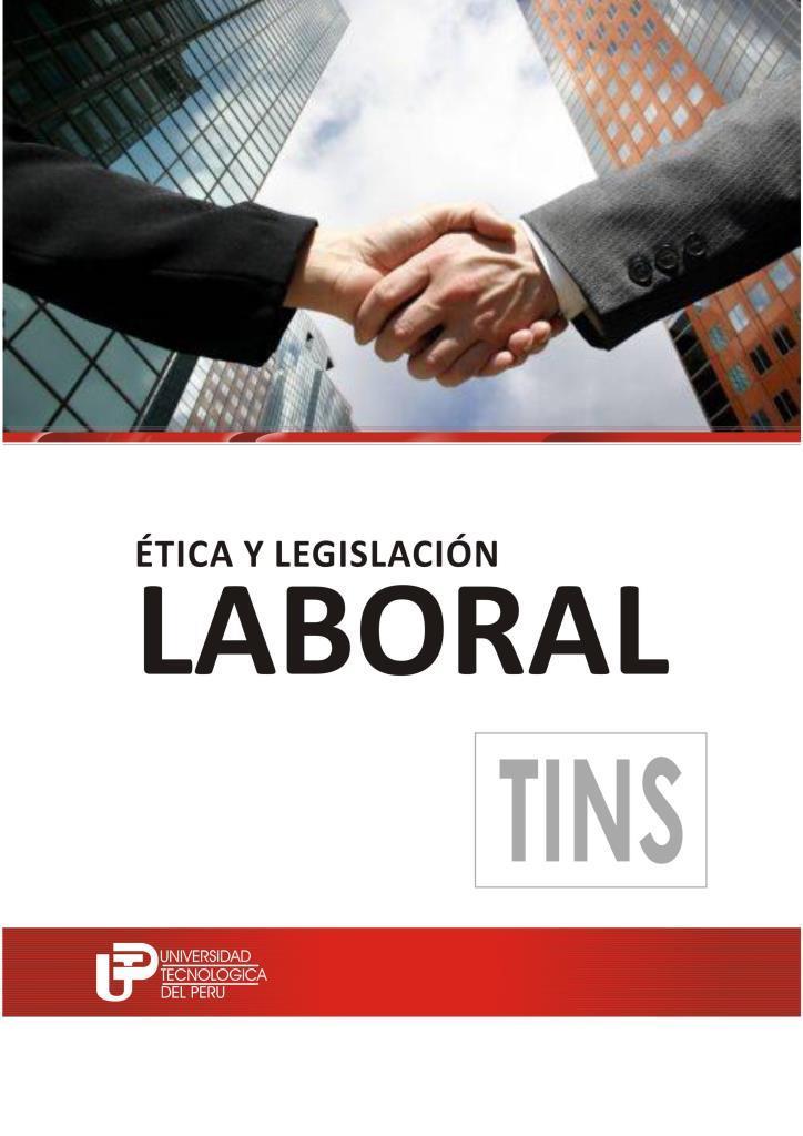 Ética y legislación laboral – UTP
