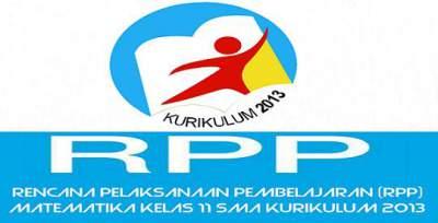 Rencana Pelaksanaan Pembelajaran (RPP) Matematika Kelas 11 SMA Kurikulum 2013