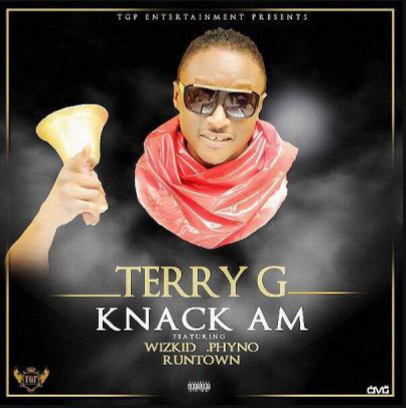 NEW MUSIC: Terry-G ft. Wizkid x Phyno x Runtown – #Knack Am ~ CODED Issues