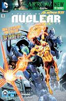 Os Novos 52! A Fúria do Nuclear: Os Homens Atômico #13