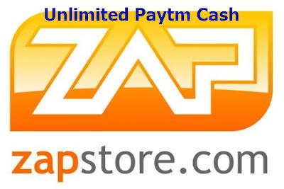 (1300+ Paytm Cash Proof Added) ZAPSTORE PAYTM LOOT TRICK