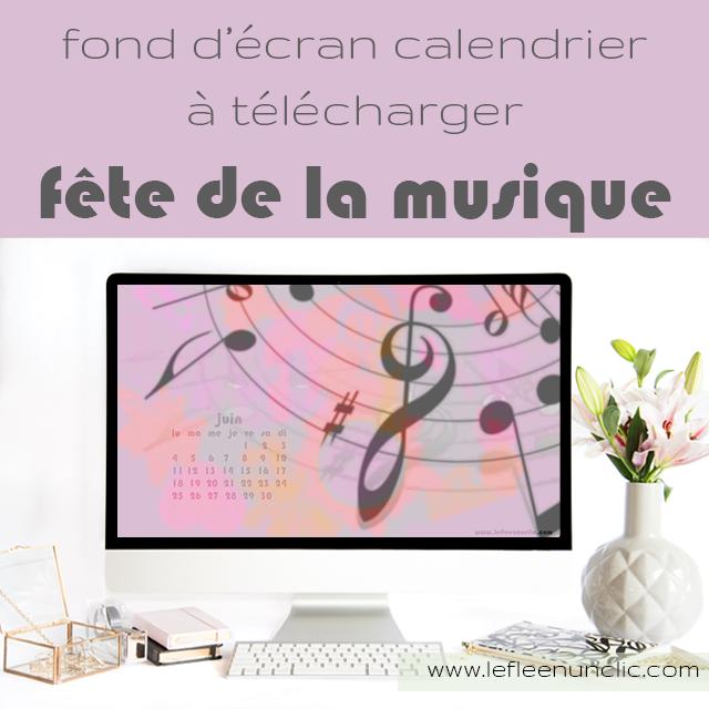 fond d'écran, calendrier 2018, fête de la musique, FLE, le FLE en un 'clic'