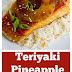 Teriyaki Pineapple Salmon