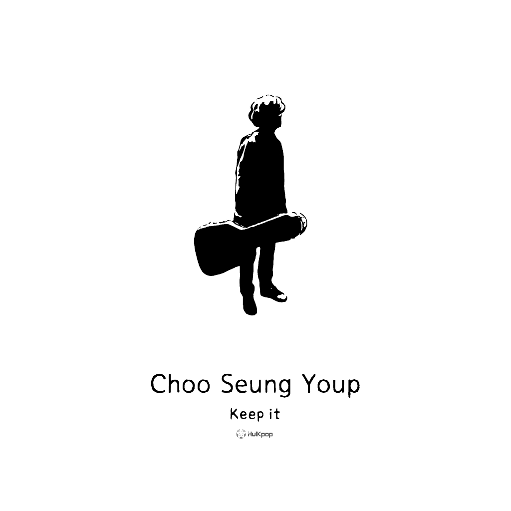 [Single] Choo Seung Youp – Keep It