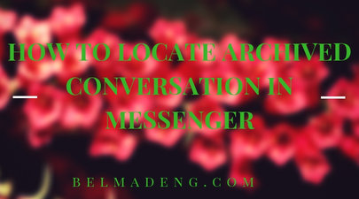 How to Locate Archived Conversation in Messenger