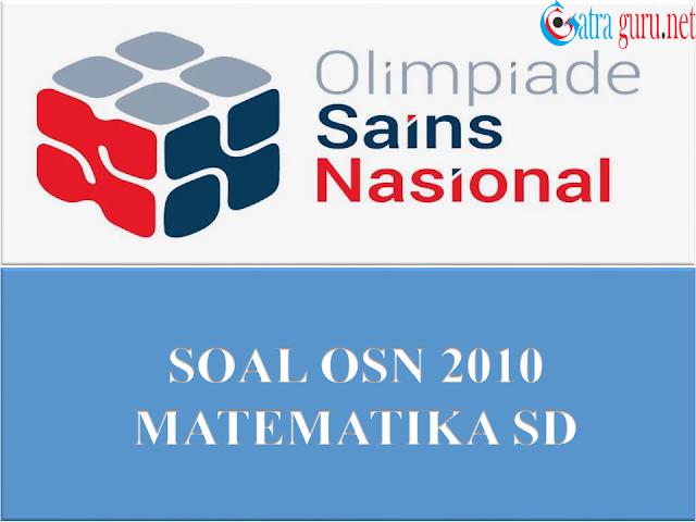 Soal OSN Matematika SD Tahun 2010