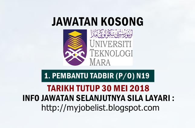 Jawatan Kosong di Universiti Teknologi MARA (UiTM) Mei 2018
