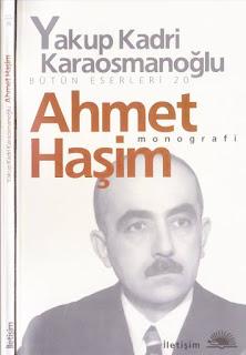 Yakup Kadri Karaosmanoğlu - Ahmet Haşim