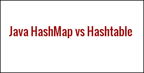 Difference Between Hashmap And Hashtable Java95