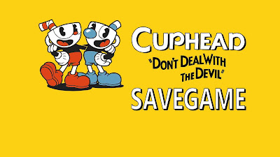CUPHEAD 200% PC Save Game