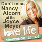 Mercy Ministries News: Nancy Alcorn on Joyce Meyer's
