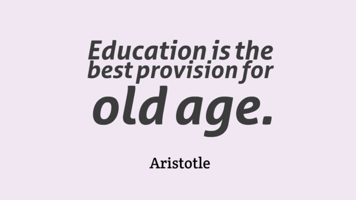 Education-is-the-best-provision-for-oldage