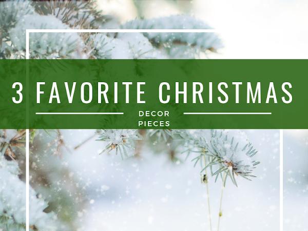 12 Days of Christmas - 3 Things We Always Display