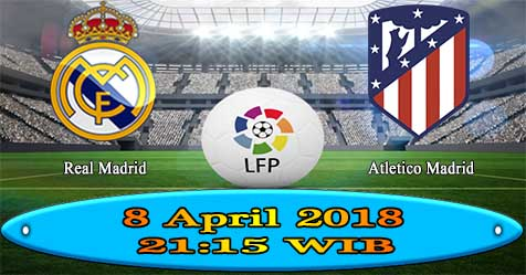 Prediksi Bola855 Real Madrid vs Atletico Madrid 8 April 2018