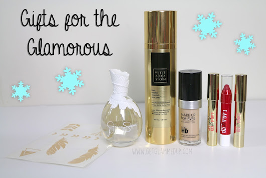 Holiday Gift Guide: Gifts for the Glamorous: GetGlammedUp