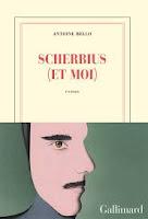 Antoine Bello  Scherbius (et moi)  Ed. Gallimard
