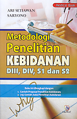 METODOLOGI PENELITIAN KEBIDANAN DIII, DIV, S1 DAN S2