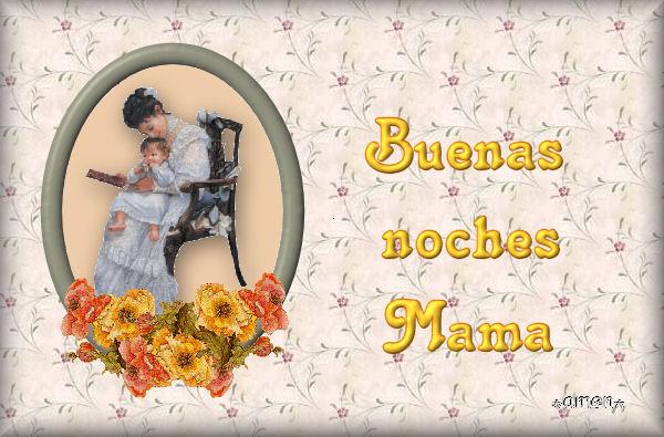 11 -TARJETAS DIA DE LA MADRE - Página 20 BUENAS%2BNOCHES%2B2