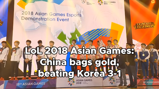 Team China has beaten the powerhouse Team South Korea  Games : LoL 2018 Asian Games: China bags gold, beating South Korea 3-1