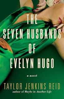 Book Review: The Seven Husbands of Evelyn Hugo, by Taylor Jenkins Reid