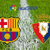 مباراة برشلونة وأوساسونا اليوم والقنوات الناقلة بى أن سبورت HD3