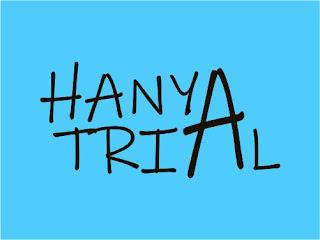 Hanya Trial