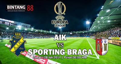 PREDIKSI SKOR AIK VS SPORTING BRAGA 28 JULI 2017