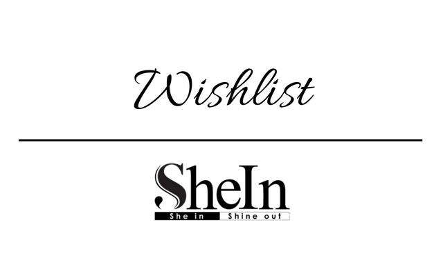 Wishlist: SheIn