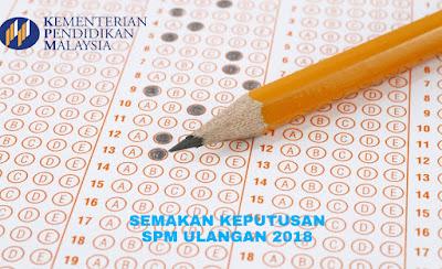 Semakan Keputusan SPMU 2018 Online (SPM Ulangan)