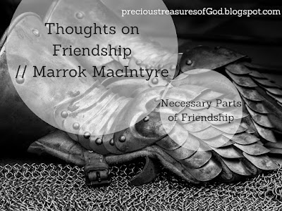 http://precioustreasuresofgod.blogspot.com/2017/10/thoughts-on-friendship-marrok-macintyre.html