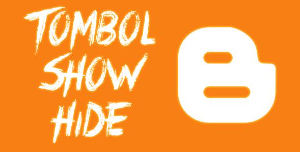 Cara-Cara Terbaik Untuk Menambahkan Tombol Show/Hide Pada Postingan Blogspot