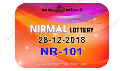 KeralaLotteryResult.net, kerala lottery kl result, yesterday lottery results, lotteries results, keralalotteries, kerala lottery, keralalotteryresult, kerala lottery result, kerala lottery result live, kerala lottery today, kerala lottery result today, kerala lottery results today, today kerala lottery result, nirmal lottery results, kerala lottery result today nirmal, nirmal lottery result, kerala lottery result nirmal today, kerala lottery nirmal today result, nirmal kerala lottery result, live nirmal lottery NR-101, kerala lottery result 28.12.2018 nirmal NR 101 28 december 2018 result, 28 12 2018, kerala lottery result 28-12-2018, nirmal lottery NR 101 results 28-12-2018, 28/12/2018 kerala lottery today result nirmal, 28/12/2018 nirmal lottery NR-101, nirmal 28.12.2018, 28.12.2018 lottery results, kerala lottery result December 28 2018, kerala lottery results 28th December 2018, 28.12.2018 week NR-101 lottery result, 28.12.2018 nirmal NR-101 Lottery Result, 28-12-2018 kerala lottery results, 28-12-2018 kerala state lottery result, 28-12-2018 NR-101, Kerala nirmal Lottery Result 28/12/2018