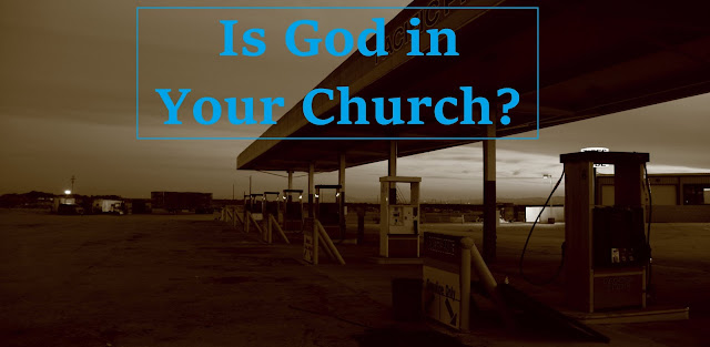 Is God in Your Church?