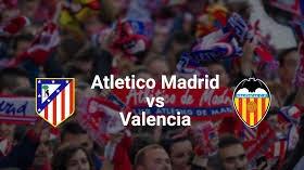 اون لاين مشاهده بث المباشر مباراة أتلتيكو مدريد وفالنسيا 20-8-2018 الدوري الاسباني اليوم بدون تقطيع