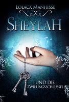 Sheylah und die Zwillingsschlüssel 01.